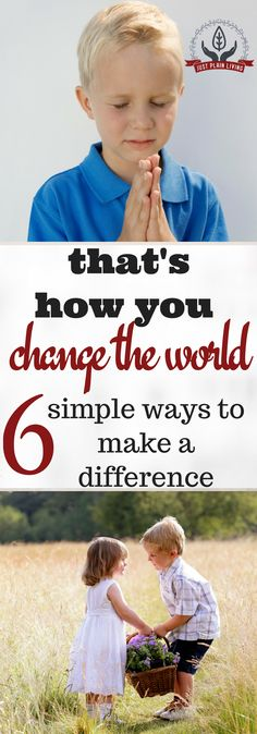 Many have dreams of making big changes in the world. The truth is that our little actions are what make the difference. https://justplainmarie.ca/7-ways-can-change-world/?utm_campaign=coschedule&utm_source=pinterest&utm_medium=Just%20Plain%20Marie%20-%20Sustainable%2C%20Self%20Reliant%20Living&utm_content=7%20Ways%20That%20You%20Can%20Change%20the%20World