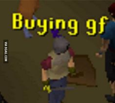 If only it were this simple. Good ol' Runescape.