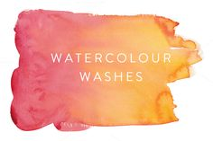 Watercolour Washes
