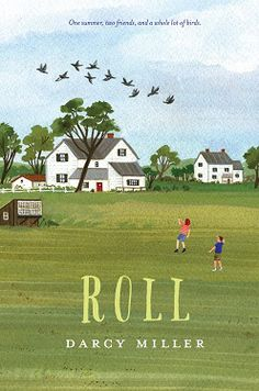 ROLL by Darcy Miller. MG contemporary.