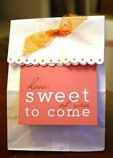 How sweet of you to come