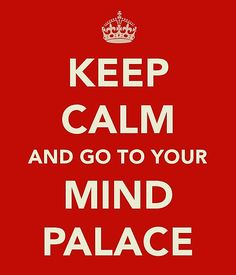 """Keep Calm & Go To Your Mind Palace"" Art Print by User 'JulieDA' on RedBubble.Com ... #Sherlock #BBC"