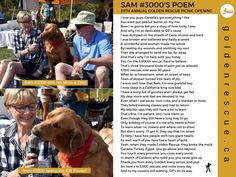 Saturday was our Annual Golden Rescue Picnic and the theme this year was 'Celebrating And celebrate we did! What better way to kick off the event than with our rescue Sam sharing a poem about his experience. We wanted to share it with all of you too. Like You, Told You So, Poems For Him, Your Story, Rescue Dogs, Picnic, Adoption, Kicks, Foster Care Adoption