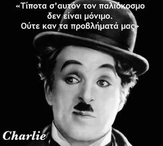 Celebrities Who Lost Children Celebrity List, Losing A Child, Charlie Chaplin, Greek Quotes, Food For Thought, Funeral, Liverpool, Illusions, Famous People