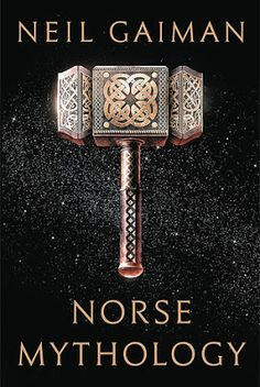 "Fresh-scraped Vellum - A blog devoted to historical and fantasy fiction: ""Norse Mythology"" by Neil Gaiman"
