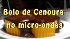 Bolo de Cenoura de Micro-ondas, tempo de preparo: 15 minutos.