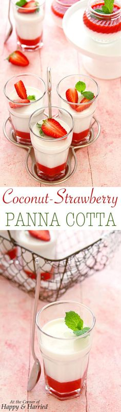 COCONUT STRAWBERRY PANNA COTTA - HAPPY&HARRIED. COCONUT STRAWBERRY PANNA COTTA. Smooth and creamy #coconut milk #panna #cotta is layered with a fresh #strawberry gelee for a simple but beautiful #summer #dessert. This coconut strawberry panna cotta is the perfect make-ahead dessert as well. #happyandharried #recipe