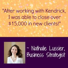 LOVE Nathalie! Have you joined Sales School yet? http://kendrickshope.com/sales-school-2014/