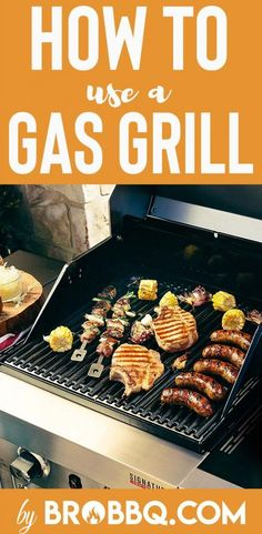 how to use a gas grill step-by-step guide - tips and tricks How To Clean Bbq, Clean Grill, Grill Cleaning, Cleaning Hacks, Grilling Tips, Grilling Recipes, Grill Meals, Grilling Burgers, Bbq Tips