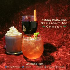 Straight No Chaser Holiday Drink Recipes!  Repin on http://www.sncmusic.com/adventcalendar for your chance to win Straight No Chaser merchandise throughout the holiday season!   Under the Influence: Holiday Edition Available Now: https://itunes.apple.com/wa/album/under-influence-holiday-edition/id721935523?uo=4