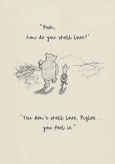 Pooh, how do you spell love? – Winnie the Pooh Quotes – classic vintage style poster print Pooh, how do you spell love? – Winnie the Pooh Quotes – classic vintage style poster. Mom Quotes, Cute Quotes, Words Quotes, Heart Quotes, Friend Quotes, Change Quotes, Wisdom Quotes, Qoutes, Winnie The Pooh Nursery