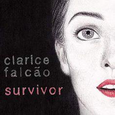 Baxando: Clarice Falcão - Survivor