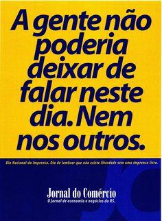 Anúncio para o Dia da Liberdade de Imprensa. Ouro no Prêmio Colunista.