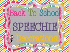 The Dabbling Speechie: Let's Decorate! Back To School Speech Room Decor Resources. Pinned by SOS Inc. Resources. Follow all our boards at pinterest.com/sostherapy for therapy resources.