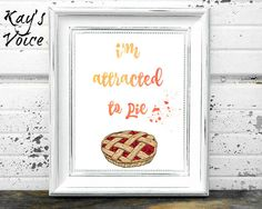 Gilmore Girls Quote, Im Attracted to Pie, Digital Print Im attracted to pie in orange to red watercolor ombre, accented with splatter paint and a Cheshire Cat Quotes, Gilmore Girls Quotes, Watercolor Typography, Were All Mad Here, Photo Center, Paint Splatter, Alice In Wonderland, Digital Prints, Wall Art