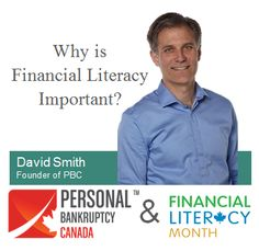 In honor of Financial Literacy Month, Personal Bankruptcy Canada is happy to present a series of interviews with our trusted network of Trustees. Topics include budgeting, setting SMART financial goals and managing credit. To kick off the series, PBC Founder, David Smith, shares why he believes Financial Literacy is so important, when to start teaching children about money, and why he believes every month should be financial literacy month. Click the picture to watch #FLM2013