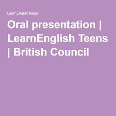 Oral presentation   LearnEnglish Teens   British Council