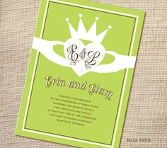 Irish Claddagh symbol invitations. I laughed so hard: my fiance's name and his mother's name as stock!