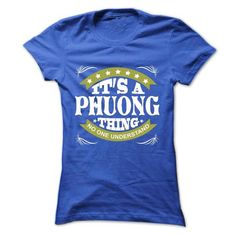 Its a PHUONG Thing No One Understand - T Shirt, Hoodie, - #shirt outfit #sweater for teens. GUARANTEE => https://www.sunfrog.com/Names/Its-a-PHUONG-Thing-No-One-Understand--T-Shirt-Hoodie-Hoodies-YearName-Birthday-Ladies.html?68278