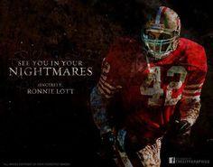 San Francisco 49ers legend Ronnie Lott   A hitting MACHINE