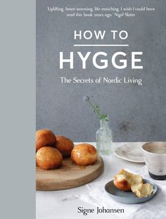 Uplifting, heart-warming, life-enriching. I wish I could have read this book years ago - Nigel SlaterNordic countries are consistently rated as the best places to live for quality of life, happiness and education, literacy and gender equality. But what's their secret? In How To Hygge, renowned Scandinavian cook and writer Signe Johansen explores the culture of hygge, shares the secrets of Nordic living and shows you how to adopt these elements into your everyday life, wherever you...