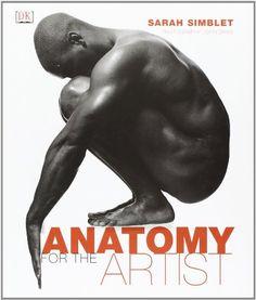 Anatomy for the Artist by Sarah Simblet http://www.amazon.com/dp/078948045X/ref=cm_sw_r_pi_dp_OlPEub0WZNQG6