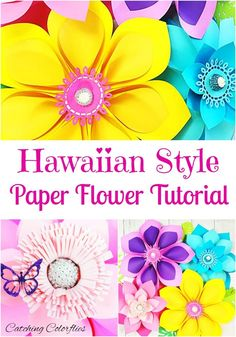 Easy Hawaiian DIY Paper Flowers. Flower Templates and Tutorials. Giant Paper Flowers