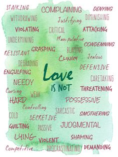 Love is not...