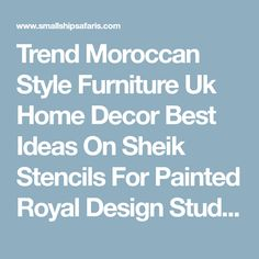 Trend Moroccan Style Furniture Uk Home Decor Best Ideas On Sheik Stencils For Painted Royal Design Studio Interior Bedroom Furni #5537