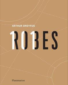 25€ - Arthur Dreyfus - 101 robes retrace l'histoire de la mode de 1914 à 2015 en ... 101 robes