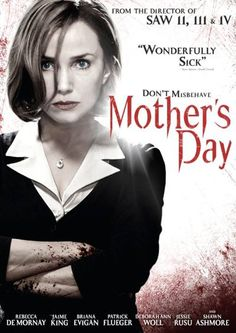 #8 in Best Horror Movies for 2012  Mother's Day (2012) http://www.best-horror-movies.com/review?name=mothers-day-2012-review