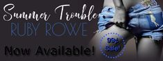 #ReleaseBlitz  Summer Trouble by Ruby Rowe   Title:Summer Trouble  Series:A Ruby Romp Novella  Author:Ruby Rowe  Genre:Erotica Romance  Cover Design:Jo-Anna at Just write. Creations  Release Date:March 9 2017    COLTON  I tried to keep my distance. I knew how much trouble Summer could cause me once she was in her words legal. She wouldnt accept that being my best friends sister meant she was governed by another set of laws.  She was the forbidden fruit.  The off-limits trophy prize I couldnt…