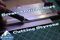 How-To Short -- Cutting Styrene