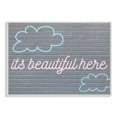 Stupell 'It's Beautiful Here' Neon Clouds Stretched Canvas Wall Art