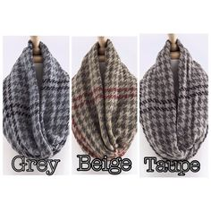 Houndstooth Infinity Scarves Fabulous lightweight knit houndstooth print infinity scarves. Color grey, beige & taupe. Each sold separately. Brand new without tags. Accessories Scarves & Wraps