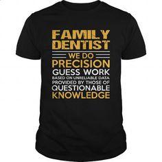 FAMILY-DENTIST - #mens #vintage shirts. ORDER NOW => https://www.sunfrog.com/LifeStyle/FAMILY-DENTIST-116221743-Black-Guys.html?id=60505