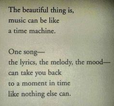 Music can be like a time machine!!
