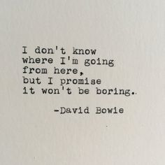 David Bowie Future Quote Typed on Typewriter