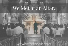 We Met at an Altar - Our marriages are meant for far, far more than what the world would give - they are called to be a share in the work of God Himself as He purifies us and calls us to complete and total lifelong love the way that He loves.