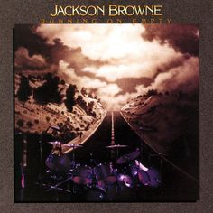 """Jackson Browne - Running on Empty.   One of the most perfect albums I've every listened to.  """"Stay"""", """"Running on Empty"""" and the beautiful """"Rosie"""""""