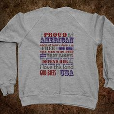 Proud to be an American Sweatshirt.....love this song