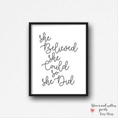 She Believed She Could So She Did Quote Print,Instant Download,Inspirational Print, Motivational Print,Gift for girl, Ladies Office