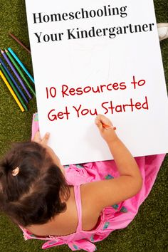 Homeschooling Your Kindergartner: 10 Great Resources to Get You Started