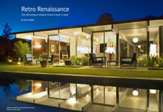 Retro Renaissance.  The mid-century  modern home is back in style.  By Jane Hodges