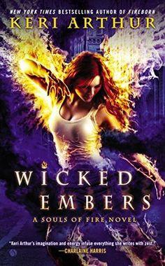 Wicked Embers (Souls of Fire, #2) by Keri Arthur