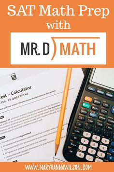 Boost Your SAT Math Scores with Mr. D Math - Homeschooling with Mary Hanna Wilson Sat Math Prep, Sat Prep, Homeschool High School, Homeschool Math, Homeschooling Resources, Math Teacher, Teaching Math, School Teacher, Teacher Stuff