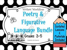 Grades 3-5 Poetry and Figurative Language Bundle from TeacherJuliasResources on TeachersNotebook.com -  (30 pages)  - Introducing poetry can be a difficult task! Where to start? Use these scripted lesson plans with all materials included to help guide your students to write and analyze poetry.