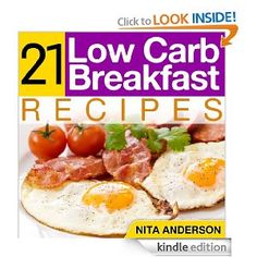 21 Low Carb Breakfast Recipes For Accelerated Weight Loss is a fantastically helpful book if you wanting to lose weight and eat healthier. These recipes are fast, easy and simple to make.