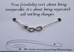 True friendship isn't about being inseperable, it's about being seperated, and nothing changes