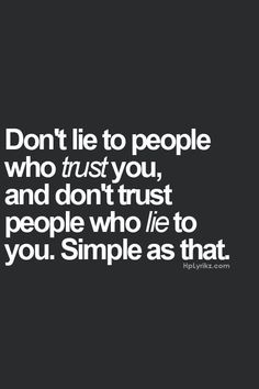 Will never understand someone who feels the need to lie daily